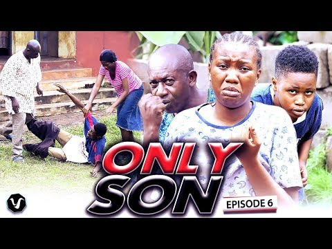 ONLY  SON (CHAPTER 6) -UCHENANCY LATEST NIGERIAN MOVIES 2019
