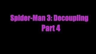 Spider-Man 3: Decoupling Part 4 (Рисуем Мультфильмы 2)
