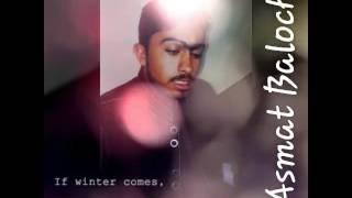 Asmat Baloch New Song .kon Tujhe Un Pyar Karega