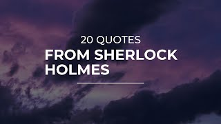 20 Quotes From Sherlock Holmes | Most Famous Quotes | Good Quotes