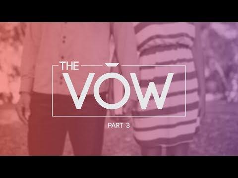 The Vow - Part 3