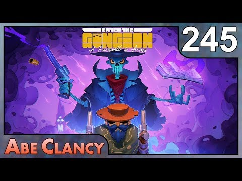 AbeClancy Plays: Enter the Gungeon - 245 - Nanners