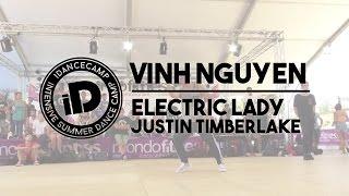 Vinh Nguyen - 'Electric Lady by Justin Timberlake' - iDanceCamp 2014