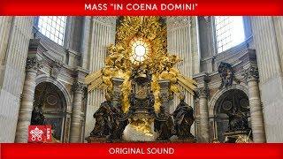 La messa in Coena Domini di Papa Francesco