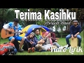 TERIMA KASIHKU ( VIDEO LIRIK )
