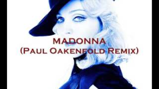 Madonna - Give It To Me (Paul Oakenfold Remix)