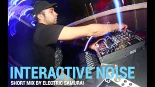 Interactive Noise - Short Mix by Electric Samurai Progressive Psytrance 2016 135 BPM