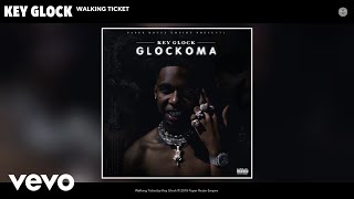 Key Glock - Walking Ticket (Audio)