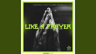 Musik-Video-Miniaturansicht zu Like A Prayer Songtext von Galwaro, LIZOT & Gabry Ponte