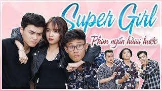 super-girl-phim-ngan-hoc-duong-tinh-cam-hai-huoc-huhi-media
