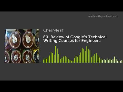 80. Review of Google's Technical Writing Courses for Engineers ...
