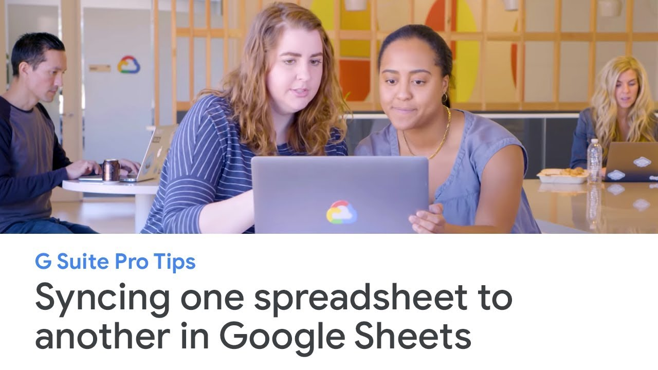 G Suite Pro Tips: syncing one spreadsheet to another
