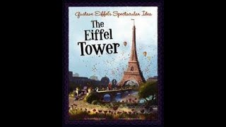 Gustave Eiffel's Spectacular Idea: The Eiffel Tower by Sharon Katz Cooper read aloud