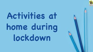 Coronavirus Pandemic lock down - activities to do at home (Part One)   Activity ideas at home