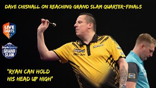 "Dave Chisnall on reaching Grand Slam Quarter-Finals: ""Ryan can hold his head up high"""