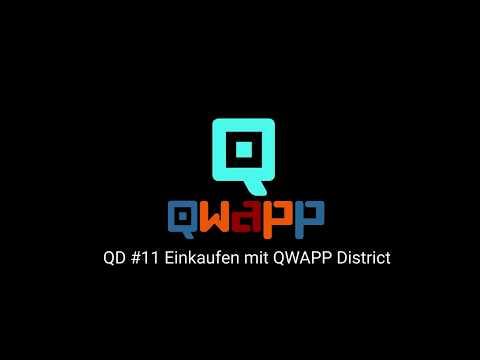 QD #11 Einkaufen mit QWAPP District