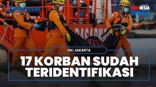 17 Jenazah Korban Sriwijaya Air SJ-182 Teridentifikasi, Polisi Masih Berusaha Identifikasi Sisanya