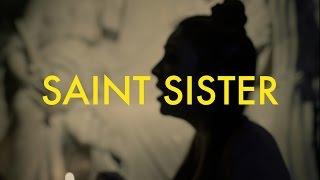 Saint Sister   Corpses