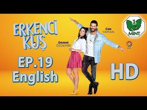 Early Bird - Erkenci Kus 19 English Subtitles Full Episode HD