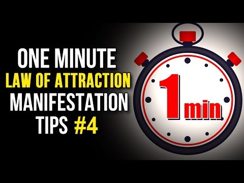 Law Of Attraction ONE MINUTE MANIFESTATION Tips! #4 (Your Youniverse New Video Series)
