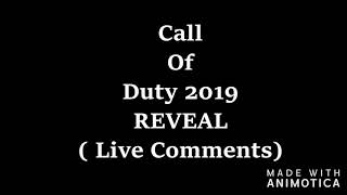 Call Of Duty 2019 Reveal ( Live First Toughts )