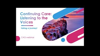 Continuing Care: Listening to the Voices of Older Adults
