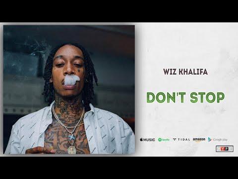 "Wiz Khalifa – ""Don't Stop"""