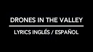 Cage The Elephant – Drones In The Valley Lyrics [Inglés/Español]