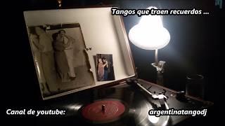 10 TANGAZOS - Pugliese - Biagi - D'Arienzo - Di Sarli - De Angelis - Varela - Troilo - Otros