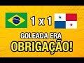 BRASIL 1 X 1 PANAMÁ L RESULTADO VERGONHOSO