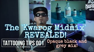 TATTOOING TIPS 001 | OPAQUE BLACK AND GREY MIDTONE MIX