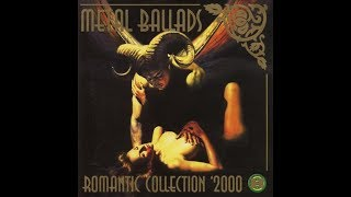 Romantic collection - Metal Ballads Vol.1