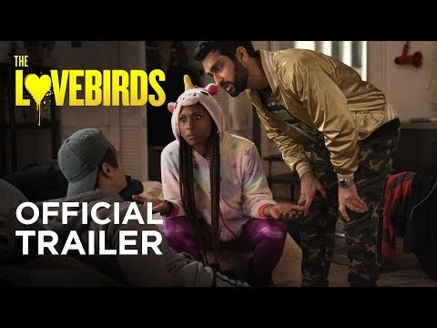 The Lovebirds (2020) - Official Trailer - Paramount Pictures