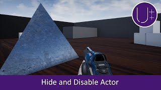 Unreal Engine 4 C++ Tutorial: Hide and Disable Actor
