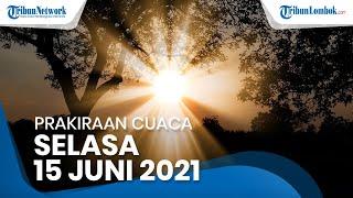 Waspada Hujan Lebat Selasa 15 Juni 2021, BMKG Beri Peringatan Dini Cuaca Buruk di Sejumlah Wilayah