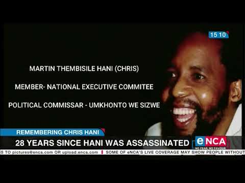 Remembering Chris Hani 28 years since Hani was assassinated