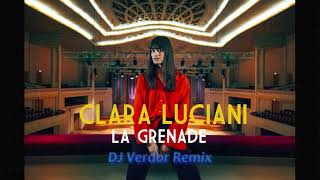 Clara Luciani   La Grenade (DJ Verdor Remix)