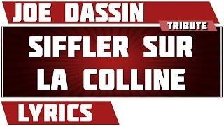 Siffler Sur La Colline   Joe Dassin   Paroles
