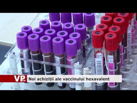 Noi achiziții ale vaccinului hexavalent