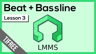 LMMS Lesson 3 - Beat and Bassline Editor
