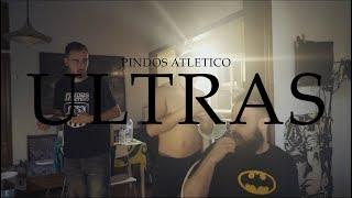 Pindos Atletico - ULTRAS (Official Video)