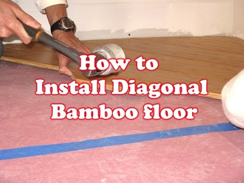 How to Install Diagonal Bamboo floor