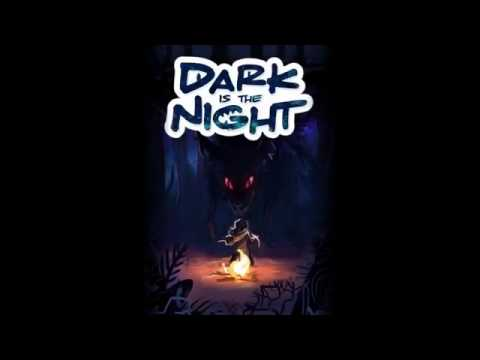 Dark Is The Night Gameplay