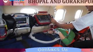Take Perfect Emergency Care Air Ambulance Service in Bhopal by Medivic