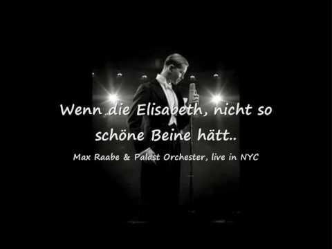 Wenn Die Elisabeth - Max Raabe Und Das Palast Orchester