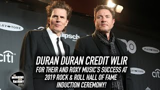 Duran Duran Credit WLIR For Their Success at Rock & Roll Hall Of Fame Induction Ceremony