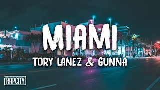 Tory Lanez   Miami Ft. Gunna (Lyrics)