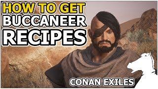 How to get Buccaneer Recipes   CONAN EXILES