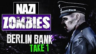 COD WAW: Nazi Zombies    Berlin Bank Take 1