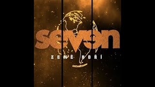 Video Seven - Země hoří (Official Music Video 2021)